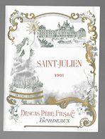 SAINT JULIEN (Médoc) 1901 Etiquette De Vin DESCAS Bordeaux (Lequesne) - Bordeaux