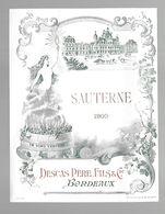 SAUTERNE 1900 Etiquette De Vin DESCAS Bordeaux (Lequesne) - Bordeaux