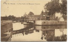 Vilvoorde - Vilvorde  *  Le Pont Brulé Et Le Monument Tresignies - Vilvoorde