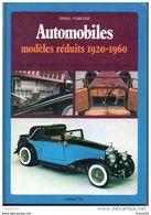 Automobiles. Modeles Reduits 1920-1960. Hachette. 1980. Coup Sur La Tranche - Letteratura & DVD