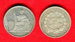 COLONIES - INDOCHINE - INDO CHINA -  1 PIASTRE 1900 - GARANTIE AUTHENTIQUE - POIDS : 26,96Gr. - Colonies