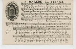 """MILITARIA - REGIMENTS - Paroles Et Musique De La """"MARCHE DU 151ème RÉGIMENT D'INFANTERIE """" - Regimientos"""