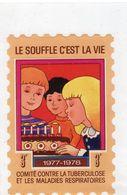 Moyenne Vignette,anti-tuberculeuse De 1977-78,neuve,à 3 F . Le Souffle C'est La Vie - Erinnophilie