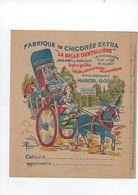 Portege Cahier    Chicoree Extra  La Belle Dentelliere Ets Marcel Godard  59 Awoingt Lez Cambrai - Vloeipapier