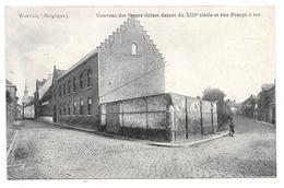 Wervicq . - Couvent Des Soeurs Grises Datant Du XIIIe Siècle Et Rue Pompe à Feu . - Wervik