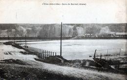 CPA  -02--L OISE DEBORDEE - GARE DE BERNOT. - Other Municipalities