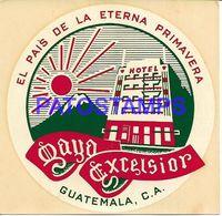 136413 GUATEMALA C.A PUBLICITY HOTEL EXCELSIOR LUGGAGE NO POSTCARD - Etiquettes D'hotels