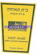 136416 ISRAEL PUBLICITY HOTEL GUEST HOUSE LUGGAGE NO POSTCARD - Etiquettes D'hotels