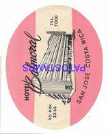 136417 COSTA RICA SAN JOSE PUBLICITY HOTEL BALMORAL LUGGAGE NO POSTCARD - Etiquettes D'hotels