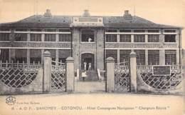 """AFRIQUE NOIRE - DAHOMEY (actuel MALI) COTONOU Hotel COMAPGNIE DE NAVIGATION """" CHARGEURS REUNIS """"- CPA - Black Africa - Dahomey"""