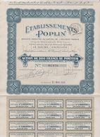 Action De 500 Fr Etablissements Poplin Le Havre Graville (76) Vêtements 24 Coupons Non Détachés 1923 - Textile