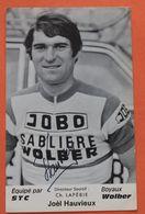 Cyclisme : Joel Hauvieux , 1975,  Avec Autographe - Cyclisme
