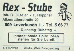 1 Altes Gasthausetikett, Rex – Stube, Inh. G. Giseler – F. Höppner, 5090 Leverkusen 1, Alkenratherstraße 20 #929 - Boites D'allumettes - Etiquettes
