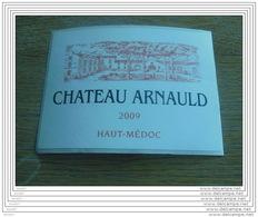 ETIQUETTE CH. ARNAULD 2009 AC HAUT-MEDOC - Bordeaux