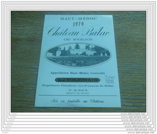 ETIQUETTE CH. BALAC 1979 AC HAUT-MEDOC - Bordeaux