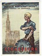 STRASSURG - Ausstellung Deutsche Wirtschaftskraft - Aufbau Am Oberrhein - NSDAP - 3e Reich - Strasbourg