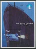 Palau 1998 Tauchroboter Wrack Der Titanic Block 68 Postfrisch (C29060) - Palau