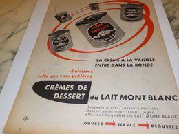 ANCIENNE PUBLICITE  CREME VANILLE  MONT BLANC 1958 - Affiches