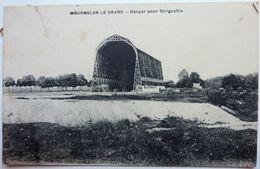 HANGAR POUR DIRIGEABLE - MOURMELON Le GRAND - Aeronaves