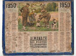 Calendrier Almanach Des Postes Télégraphes Téléphones De 1950 Chasse Le Chien Blessé - Format : 27x21cm - Grand Format : 1941-60