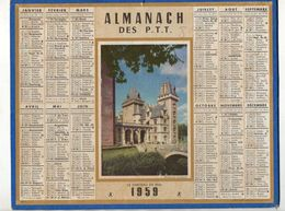 Calendrier Almanach Des Postes Télégraphes Téléphones De 1959Le Château De Pau - Format : 26.5x21cm - Kalenders