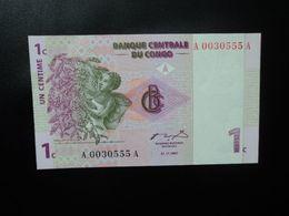 RÉPUBLIQUE DÉMOCATIQUE DU CONGO * : 1 CENTIME   1.11.1997   P 80a     SPL - Democratic Republic Of The Congo & Zaire