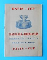 YUGOSLAVIA V FRANCE - 1953 DAVIS CUP ... Vintage Official Tennis Match Programme * Programm Tenis Programma Programa - Tennis