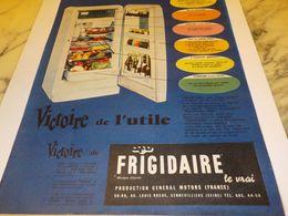 ANCIENNE PUBLICITE VICTOIRE DE L UTILE  FRIGIDAIRE 1958 - Advertising