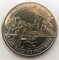 Monnaie De Paris 13.Baux De Provence - Château Et Trébuchet 2004 - Monnaie De Paris