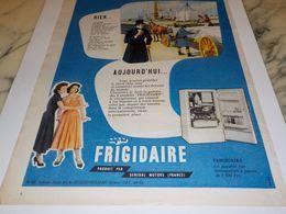 ANCIENNE PUBLICITE HIER ET AUJOURD HUI FRIGIDAIRE  1956 - Sciences & Technique