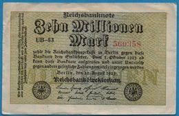 DEUTSCHES REICH 10 MILLIONEN MARK 22.08.1923   # UB.53  560358   P# 106a - [ 3] 1918-1933: Weimarrepubliek
