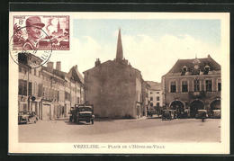 CPA Vezelise, Place De L'Hotel-de-Ville - Vezelise