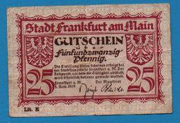 STADT FRANKFURT AM MAIN 25 PFENNIG 1.11 1919 GUTSCHEIN - [11] Emisiones Locales