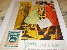 ANCIENNE PUBLICITE C EST LE PLAISIR CHOCOLATE JEM DE NESTLE 1958 - Affiches