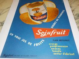 ANCIENNE PUBLICITE JUS DE FRUITS DE SOJUFRUIT 1958 - Affiches