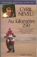 Dakar 86 - Au Kilomètre 250 - Cyril Neveu - Sport