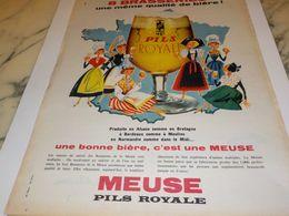 ANCIENNE PUBLICITE BIERE D ALSACE  MEUSE  PILS ROYALE  1958 - Alcools