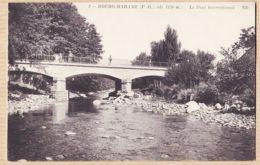 X66187 → Etat Parfait BOURG-MADAME (66) Altitude 1130m Le Pont International 1910s NEURDEIN + - Other Municipalities