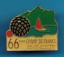 1 PIN'S //  ** 66 Eme CHAMPIONAT DE FRANCE / AIX-les-BAINS / 1992 ** - Pétanque