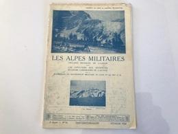 LES ALPES MILITAIRES N°16 - Fevrier 1924 - Livres, BD, Revues