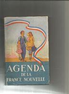 1941 : AGENDA DE LA NOUVELLE FRANCE - Boeken, Tijdschriften & Catalogi