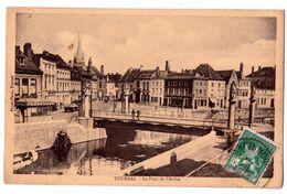 7302 Tournai ( Hainaut ) Belgique -  Le Pont De L'Arche - - Tournai