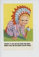 When I Am On My Way To Bed, They Call Me Big Chief Sleepy Head (enfant Coiffe Parure Indien D'Amérique) Printed In Great - Tarjetas Humorísticas