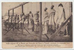 411-Libia-ex Colonia Italiana-Impiccagione Di 14 Arabi A Tripoli-i-v.1912 X Montalbano Ionico-PT-Annullo Posta Militare - Libye