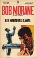 Bob Morane Les Mangeurs D'ames Pocket Marabout - Marabout Junior