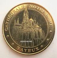 Monnaie De Paris 14.Bayeux - Cathédrale Notre Dame 2007 - Monnaie De Paris