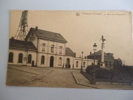 Fontaine L Eveque La Gare Et Le Monument - Fontaine-l'Evêque