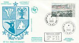 Terres Australes Et Antarctiques Françaises 1999   Base D'amsterdam - FDC