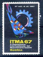 ERINNOFILIA / 1967 ITMA 67 5° Esposizione Internazionale Del Macchinario Tessile Basilea - Vignetten (Erinnophilie)