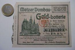 """Billet De Loterie Pour La Cathédrale De METZ """"METZER DOMBAU GELD Lotterie-Plan"""" Lotterie Original-Los N° 128120 - Billets De Loterie"""